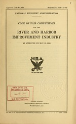 Code of fair competition for the river and harbor improvement industry as approved on May 18, 1934