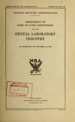 Amendment to code of fair competition for the dental laboratory industry as approved on October 23, 1934