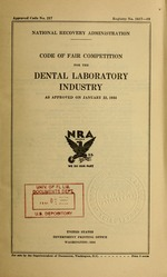 Code of fair competition for the dental laboratory industry as approved on January 22, 1934