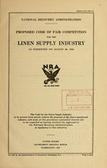Proposed code of fair competition for the linen supply industry as submitted on August 29, 1933