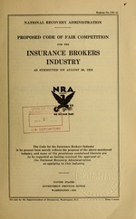 Proposed code of fair competition for the insurance brokers industry as submitted on August 30, 1933