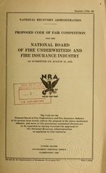 Proposed code of fair competition for the National Board of Fire Underwriters and fire insurance industry as submitted on August 31, 1933