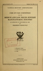 Code of fair competition for the medium and low priced jewelry manufacturing industry