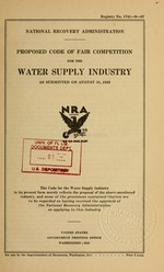 Proposed code of fair competition for the water supply industry as submitted on August 31, 1933