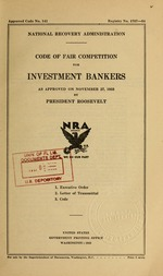Code of fair competition for investment bankers as approved on November 27, 1933 by President Roosevelt