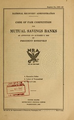 Code of fair competition for mutual savings banks as approved on October 9, 1933 by President Roosevelt