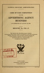 Code of fair competition for the advertising agency business as submitted on August 26, 1933