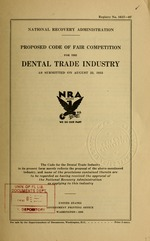 Proposed code of fair competition for the dental trade industry as submitted on August 23, 1933