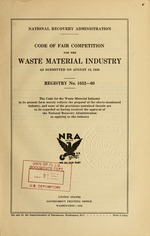 Code of fair competition for the waste material industry as submitted on August 18, 1933