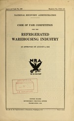 Code of fair competition for the refrigerated warehousing industry as approved on August 8, 1934