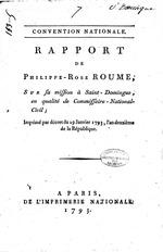 Rapport de Philippe-Rose Roume, sur sa mission a Saint-Domingue, en qualite de Commissaire-national-civil