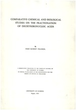 Comparative chemical and biological studies on the fractionation of deoxyribonucleic acids