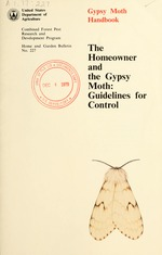 Gypsy moth handbook : the homeowner and the gypsy moth : guidelines for control