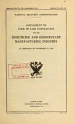 Amendment to code of fair competition for the insecticide and disinfectant manufacturing industry as approved on November 24, 1934
