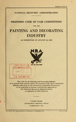 Proposed code of fair competition for the painting and decorating industry as submitted on August 28, 1933