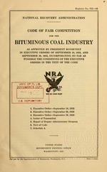 Code of fair competition for the bituminous coal industry as approved by President Roosevelt in executive orders of September 18, 1933, and September 29, 1933, incorporating so far as possible the conditions of the executive orders in the text of the code