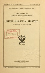Amendment to code of fair competition for the bituminous coal industry as approved on March 31, 1934
