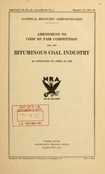 Amendment to code of fair competition for the bituminous coal industry as approved on April 22, 1934