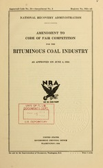 Amendment to code of fair competition for the bituminous coal industry as approved on June 4, 1934