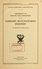 Amendment to code of fair competition for the saddlery manufacturing industry as approved on May 18, 1934