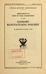 Amendment to code of fair competition for the saddlery manufacturing industry as approved on August 1, 1934