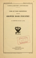 Code of fair competition for the shower door industry as approved on May 19, 1934