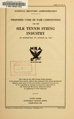 Proposed code of fair competition for the silk tennis string industry