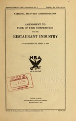 Amendment to code of fair competition for the restaurant industry as approved on April 4, 1934