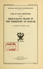 Code of fair competition for the restaurant trade in the territory of Hawaii as approved on March 5, 1935
