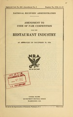 Amendment to code of fair competition for the restaurant industry as approved on December 19, 1934