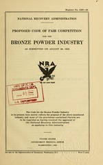 Proposed code of fair competition for the bronze powder industry as submitted on August 30, 1933