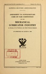 Amendment to supplementary code of fair competition for the mechanical lubricator industry (a division of the machinery and allied products industry) as approved on August 9, 1934