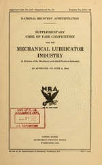 Supplementary code of fair competition for the mechanical lubricator industry (a division of the machinery and allied products industry) as approved on June 4, 1934