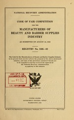 Code of fair competition for the manufacturers of beauty and barber supplies industry as submitted on August 24, 1933