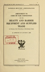 Amendment to code of fair competition for the beauty and barber equipment and supplies trade (a division of the wholesaling or distributing trade) as approved on January 9, 1935