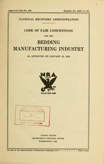 Code of fair competition for the bedding manufacturing industry as approved on January 23, 1934