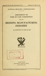 Amendment to code of fair competition for the bedding manufacturing industry as approved on June 29, 1934