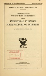 Amendment to code of fair competition for the industrial furnace manufacturing industry as approved on April 30, 1935