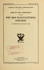 Code of fair competition for the wet mop manufacturing industry as approved on January 23, 1934