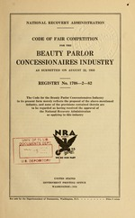 Code of fair competition for the beauty parlor concessionaires industry as submitted on August 22, 1933