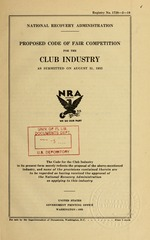 Proposed code of fair competition for the club industry as submitted on August 31, 1933