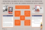 Poster : International Collaborative Digital Stewardship and Preservation : A case study of the Florida and Caribbean Newspaper Digital Libraries