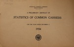 A Preliminary abstract of statistics of common carriers for the year ended June 30 ...