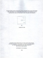 Characterization of spatial NAPL distribution, mass transfer and the effect of cosolvent and surfactant residuals on estimating NAPL saturation using tracer techniques