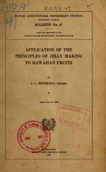 Application of the principles of jelly making to Hawaiian fruits