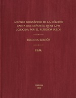 Apuntes biográficos de la célebre cantatriz sueca, Señorita Jenny Lind