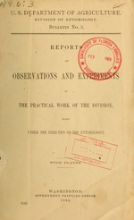 Reports of Observations and Experiments in the Practical Work of the Division, Made Under the Direction of the Entomologist