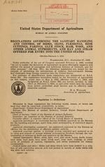 Regulations governing the sanitary handling and control of hides, skins, fleshings, hide cuttings, parings, glue stock, hair, wool, and other animal byproducts, and hay and straw offered for entry into the United States