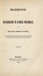Crisol historico español y restauracion de glorias nacionales