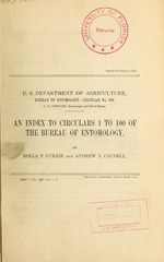 An index to circulars 1 to 100 of the Bureau of Entomology